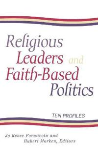 Religious Leaders and Faith Based Politics
