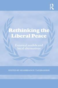 Rethinking the Liberal Peace