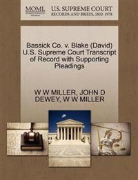Bassick Co. V. Blake (David) U.S. Supreme Court Transcript of Record with Supporting Pleadings
