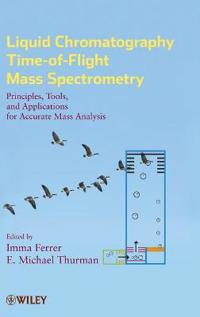 Liquid Chromatography Time-of-Flight Mass Spectrometry