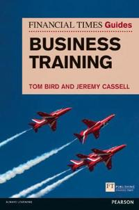 The Financial Times Guide to Business Training