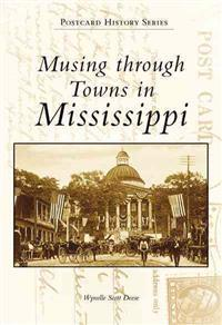 Musing Through Towns in Mississippi