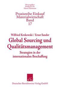 Global Sourcing und Qualitätsmanagement