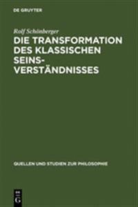 Die Transformation Des Klassischen Seinsverständnisses