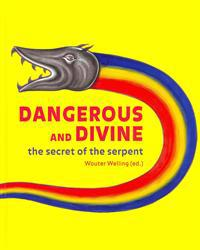 Dangerous and Divine