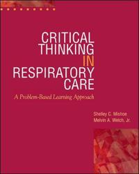 Critical Thinking in Respiratory Care