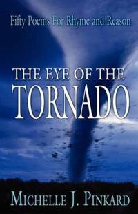 The Eye of the Tornado