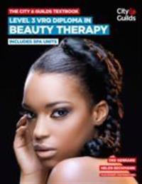 CityGuilds Textbook: Level 3 VRQ Diploma in Beauty Therapy