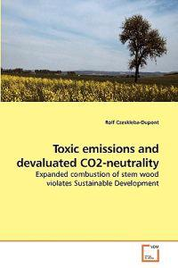 Toxic Emissions and Devaluated Co2-neutrality