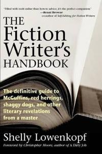 The Fiction Writer's Handbook