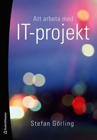 Att arbeta med IT-projekt