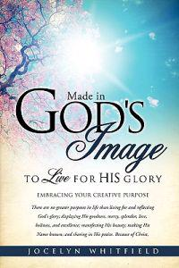 Made in God's Image to Live for His Glory