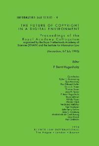 The Future of Copyright in a Digital Environment