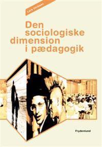 Den sociologiske dimension i pædagogik