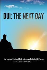 DUI: The Next Day