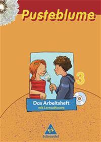 Pusteblume. Die Werkstätten 3. Arbeitsheft. Mit Lernsoftware. Nordrhein-Westfalen. Neubearbeitung