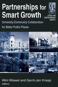 Partnerships for Smart Growth: University-Community Collaboration for Better Public Places