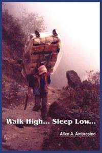Walk High... Sleep Low...