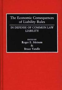 Economic Consequences of Liability Rules