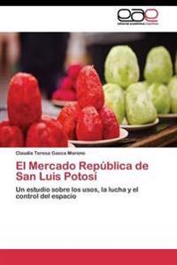 El Mercado Republica de San Luis Potosi