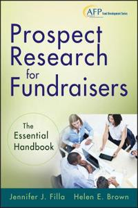 Prospect Research for Fundraisers + web site: The Essential Handbook (AFP F