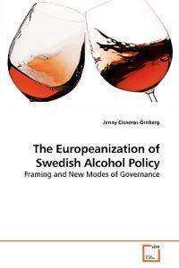 The Europeanization of Swedish Alcohol Policy