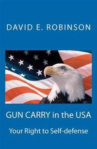 Gun Carry in the USA: Your Right to Self-Defense