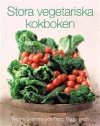 Stora vegetariska kokboken : färskt från trädgården