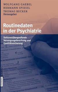 Routinedaten in Der Psychiatrie
