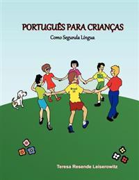 Portugues Para Criancas: Como Segunda Lingua