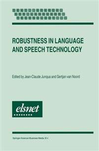 Robustness in Languages and Speech Technology