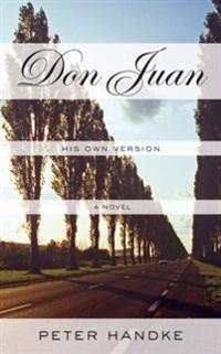 Don Juan: His Own Version