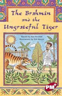 The Brahmin and the Ungrateful Tiger