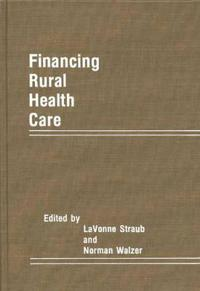 Financing Rural Health Care