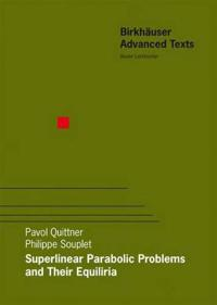 Superlinear Parabolic Problems