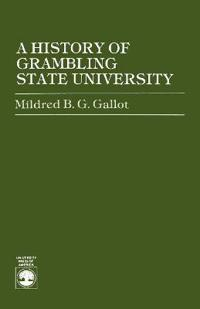 A History of Grambling State University