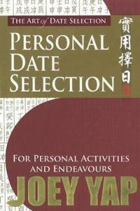 Art of Date Selection: Personal Date Selection