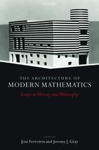 The Architecture of Modern Mathematics