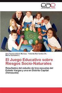 El Juego Educativo Sobre Riesgos Socio-Naturales