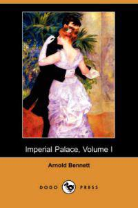 Imperial Palace, Volume I