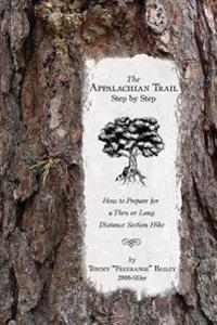 The Appalachian Trail, Step by Step: How to Prepare for A Thru or Long Distance Section Hike