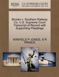 Brooks V. Southern Railway Co. U.S. Supreme Court Transcript of Record with Supporting Pleadings