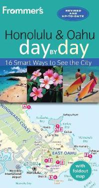 Frommer's Day by Day Honolulu & Oahu