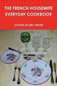 THE French Housewife Everyday Cookbook
