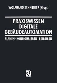Praxiswissen Digitale Gebäudeautomation