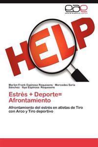 Estres + DePorte= Afrontamiento