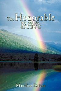 The Honorable and The Brave