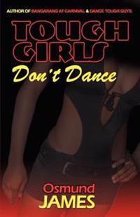 Tough Girls Don't Dance
