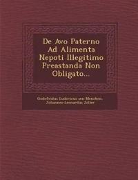 De Avo Paterno Ad Alimenta Nepoti Illegitimo Preastanda Non Obligato...
