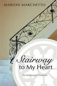 Stairway to My Heart